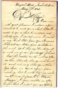 Letter from William Henry Ruse of the Ohio Volunteer Regiment to Maggie Stewart of Adamsville, Ohio. Ruse writes from a hospital in Nashville, Tennessee, where he served as an orderly. Handwritten Letters, Cursive, American Civil War, American History, Bujo, Old Letters, Vintage Lettering, Old Love, Penmanship
