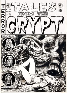 Original cover art by Jack Davis from Tales From the Crypt #32, published by EC Comics, October 1952.