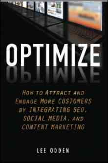 Optimize and the Confluence of Search and Social Media with @Lee Odden