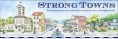 "Do you ""question growth?"" So does ""Strong Towns,"" an insightful and provocative organization."