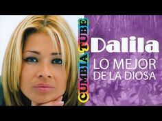Dalila - Lo Mejor de La Diosa - YouTube Youtube, Get Well Soon, Musica, Youtubers, Youtube Movies