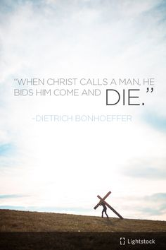 A quote from Dietrich Bonhoeffer