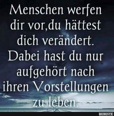 German Language Learning, Learning Process, True Words, Deep Thoughts, True Quotes, Real Life, Inspirational Quotes, Wisdom, Positivity