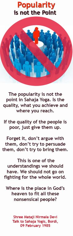 Popularity is not the point - Shree mataji Quotes