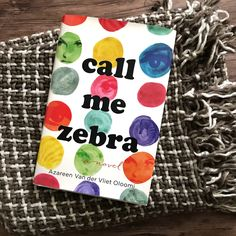 We're spending the week with our book date CALL ME ZEBRA by Azareen Van der Vliet Oloomi. Add this book about books to the TBR!