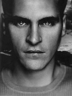 Joaquin Phoenix...been crushing on him since he was still Leaf...