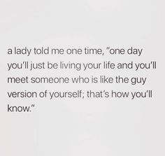 Are you looking for so true quotes?Browse around this website for very best so true quotes ideas. These enjoyable quotes will you laugh. The Words, Youre My Person, Cute Quotes, Good Guy Quotes, Mr Right Quotes, Quotes About Guys, Worth It Quotes, Best Friend Love Quotes, New Love Quotes