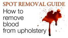How to get blood out of upholstery-Remove Blood stain from Upholstery