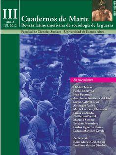 Revista latinoamericana de sociología de la guerra. Editada desde 2010 por investigadores del área Conflicto y Cambio Social.