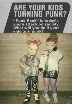 Are Your Kids Turning Punk? This is very funny! All kids should be punk. Soft Grunge, Grunge Style, Goth Style, Le Happy, Grunge Outfits, Steam Punk, Harajuku, Punks Not Dead, Zuhair Murad