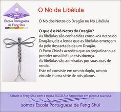 Escola Portuguesa de Feng Shui: NÓ DA LIBÉLULA