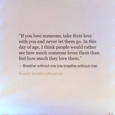 Never let them go. #typewriter #textpost #love #feel