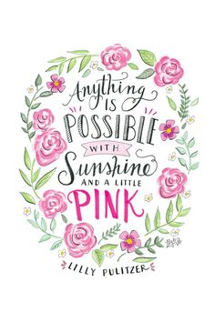 Pink and green Lilly Pulitzer Life Quotes Love, Cute Quotes, Words Quotes, Pink Quotes, Floral Quotes, The Words, National Pink Day, Lily And Val, Locked Wallpaper