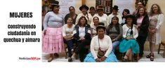 Ecofeminismo, decrecimiento y alternativas al desarrollo: Perú. Mujeres construyendo ciudadanía en quechua y...