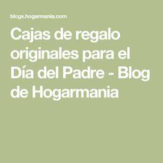 Cajas de regalo originales para el Día del Padre - Blog de Hogarmania