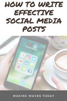 How to write effective social media posts. Best practice for social media posts. Guidelines for social media posts. Twitter, Facebook, Instagram, Pinterest, Google+, LinkedIn