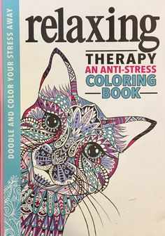 Color Therapy An Anti Stress Coloring Book By Cindy Wilde Maybe This Is Why I Still Enjoy