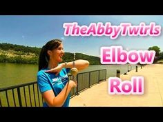 Elbow Roll - Novice Baton Twirling - How to Twirl a Baton - Baton Twirling Tutorial - YouTube