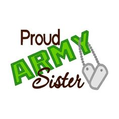 Proud Army Sister   Proud Army Sister