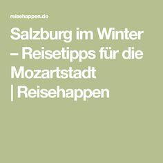 Salzburg im Winter – Reisetipps für die Mozartstadt  Reisehappen