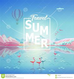 Summer Travel Adventure Rocky Mountains Reflection Tropical Sea Beach Flamingo Stock Illustration - Illustration of camping, beautiful: 112983351