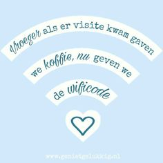 Koffie en Wifi Technology Quotes, Dutch Quotes, Love Me Quotes, Positive Quotes, Haha, Wisdom, Positivity, Lettering, Humor
