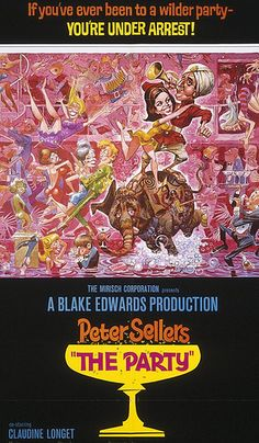 Peter Sellers in The Party   This is my all time Favorite Peter Sellers - I laugh til I cry every time!