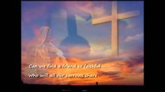 """""""What a Friend We Have in Jesus"""", sung by Paul Baloche. (1855, Joseph M. Scriven)"""