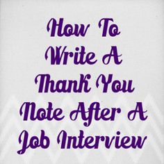 How To Write A Thank You Note After An Interview