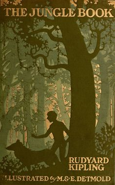 """The first """"long"""" book I ever read - forget the Disney Movie!!! The Jungle Book...Rudyard Kipling   1913"""
