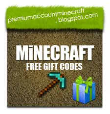 Free Gift Codes - Free Minecraft Premium Account Giveaway - Daily Update