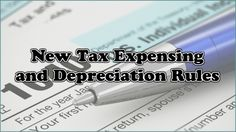 New Tax Expensing and Depreciation Rules - March 10, 2016, 11:31 am at http://feedproxy.google.com/~r/SmallBusinessTrends/~3/mN82MPiYP_I/tax-write-offs-expensing-depreciation-rules.html You must either modify your dreams or magnify your skills. – Jim Rohn