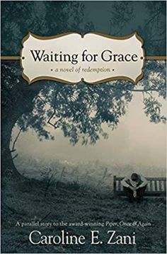 Waiting for Grace: a novel of redemption