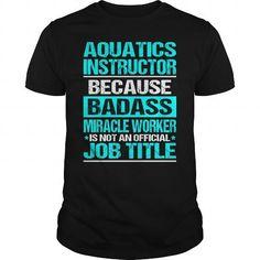 AQUATICS INSTRUCTOR - Badass #swag hoodie #sweatshirt menswear. BUY-TODAY  => https://www.sunfrog.com/LifeStyle/AQUATICS-INSTRUCTOR--Badass-112973790-Black-Guys.html?68278
