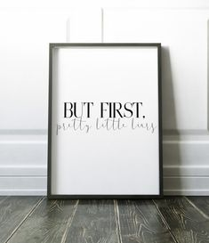 But First Pretty Little Liars Printable Poster 8 x 10 PLL