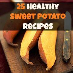 25 Healthy Sweet Potato Recipes, #Healthy, #Potato, #Sweet