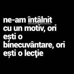 Voiam sa fi o binecuvântare dar ai ales sa fi o lecție. Și a durut Strong Words, Deep Words, True Words, Gangster Quotes, Badass Quotes, Snap Quotes, Love Quotes, Motivational Words, Inspirational Quotes
