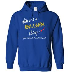 GillianGillian thing, you would not understand. Women Style and other colors available. Limited Edition - Not found in stores.   Buy now and reserve yours before we are out of stock.  FINAL DAY to purchase it! 100% Designed & Printed in USA. You will LOVE the QUALITY! International Shipping is available.Gillian,thing,name,first name,lady,guy,shirt,tee,tee shirts,t shirt printing,printed t shirts,t shirts online,polo shirt,mens t shirts,mens shirts,shirts for men,custom t