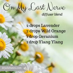 On my last nerve diffusing blend                                                                                                                                                                                 More
