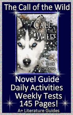The Call of the Wild complete 145 page common-core aligned literature by author Jack London.  Included in this resource:  chapter quizzes and final test, interactive activities, chapter questions and answers, writing assignments and so much more!  Just print and go!