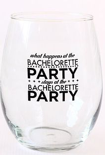 What happens at the bachelorette party, stays at the bachelorette party!