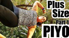 Plus Size PIYO - Modify Part 1 - Weightloss Makes me Wan it MOre! :)