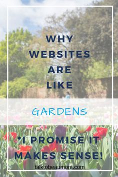 Having problems planning the content of your website? I like to think of websites as gardens, and use this to develop my website content strategy. To learn how to do it yourself click through or pin it for later! Corporate Communication, Writing Words, Building A Website, Copywriting, Gardens, Content, Messages, How To Plan, Think