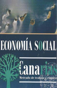 Análisis de la economía social en Canarias / Fernando Carnero Lorenzo.. -- Santa Cruz de Tenerife : Centro de la Cultura Popular Canaria :Asociación Creativ, 2014.