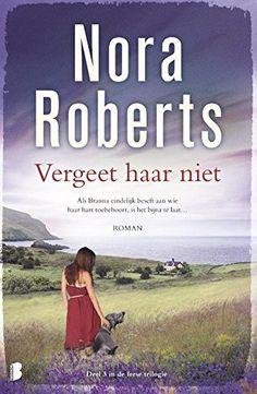 Vergeet haar niet (De Ierse trilogie), http://www.amazon.nl/dp/B00O27G3KS/ref=cm_sw_r_pi_awdl_TP-ivb110CBZ8