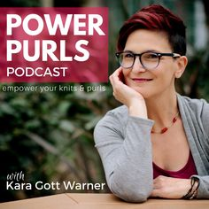 Learn how to ROCK your fiber-loving lifestyle with Power Podcast! Listen to the new era of episodes with Kara Gott Warner and new co-host, Tabetha Hedrick. Get your weekly fix for all things yarn crafting, design and the creative biz lifestyle. Check out the new episode here! http://www.powerpurlspodcast.com/078-empower-your-knits/