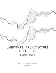71 best resume portfolio stuff images creativity graph design How Teenagers Should a Resume Look selected projects from my landscape architecture undergraduate courses at ball state university landscapearchitectureportfolio architecture