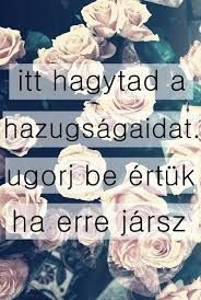 Read Idézetek from the story Az új lány (SZJG) by DemjenMikka (Bogi XD) with 685 reads. Some Good Quotes, Quotes To Live By, Best Quotes, Broken Love, Einstein, Quotations, Bff, Jokes, Facts
