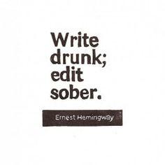 drunk writing is always better