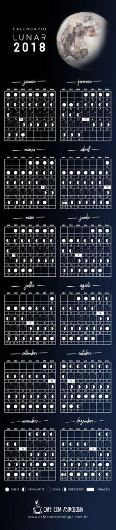 Calendário Lunar 2018 - Café com Astrologia #lua #moon #calendário #signos #calendáriolunar #2018 #calendar #lunar